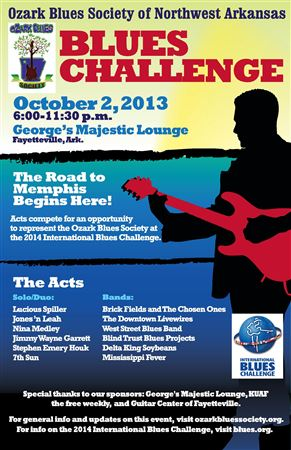 Solo/Duo and Band Acts Competing for a chance to represent the Ozark Blues Society at the 2014 International Blues Challenge in Memphis