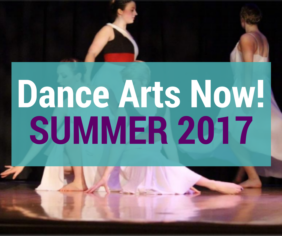 Dance Arts Now! Summer 2017 Issue
