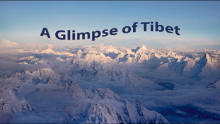 A Glimpse of Tibet