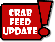 Crab Feed Update