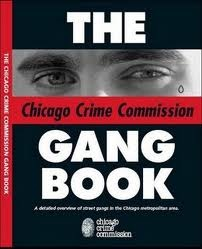 The Chicago Crime Commission Gang Book - 2006