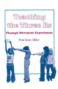 Gilbert, Teaching the Three R's Through Movement