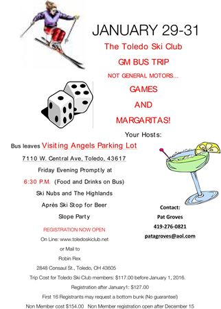 GAMES AND MARGARITA WEEKEND BUS TRIP JANUARY 29 - 31, 2016.  ROBIN REX AND PAT GROVES TRIP CHAIRPERSONS.
