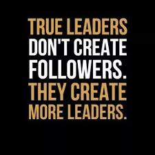 Leaders Not Followers