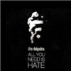 All You Need Is Hate