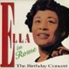 Ella in Rome (The Birthday Concert)