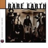Anthology: The Best Of Rare Earth (disc 1)
