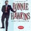 The Best of Ronnie Hawkins and the Hawks