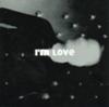 I'm Love