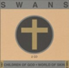 Children of God / World of Skin (disc 2: World of Skin)