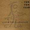 Live @ the Clubhouse (disc 2)