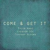 Come & Get It (Acoustic) - Single