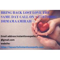 How To Bring My Lost Lover Back Call On +27787108807 In UAE, CALIFORNIA, CANADA.