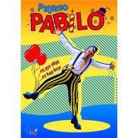 ***PAYASO PABILO*** Tu mejores fiestas y cumpleaños