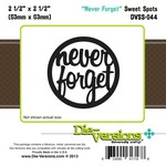 Die-Versions - Sweet Spots - Never Forget