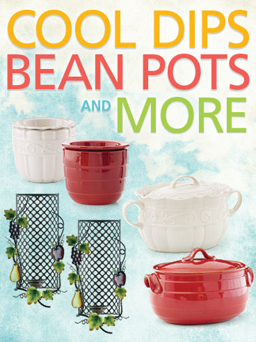 Cool Dips, Bean Pots, and More
