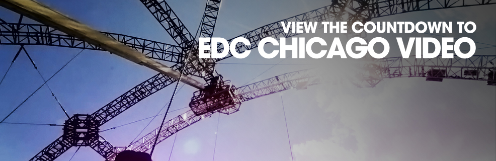 Countdown To EDC Chicago