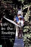 Life in the Treetops: Adventures of a Woman in Field Biology , by Margaret Lowman