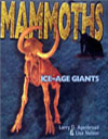 Mammoths: Ice-Age Giants