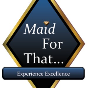 Maid For That...llc Logo