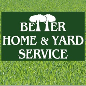 Better Home & Yard Service Cover Photo