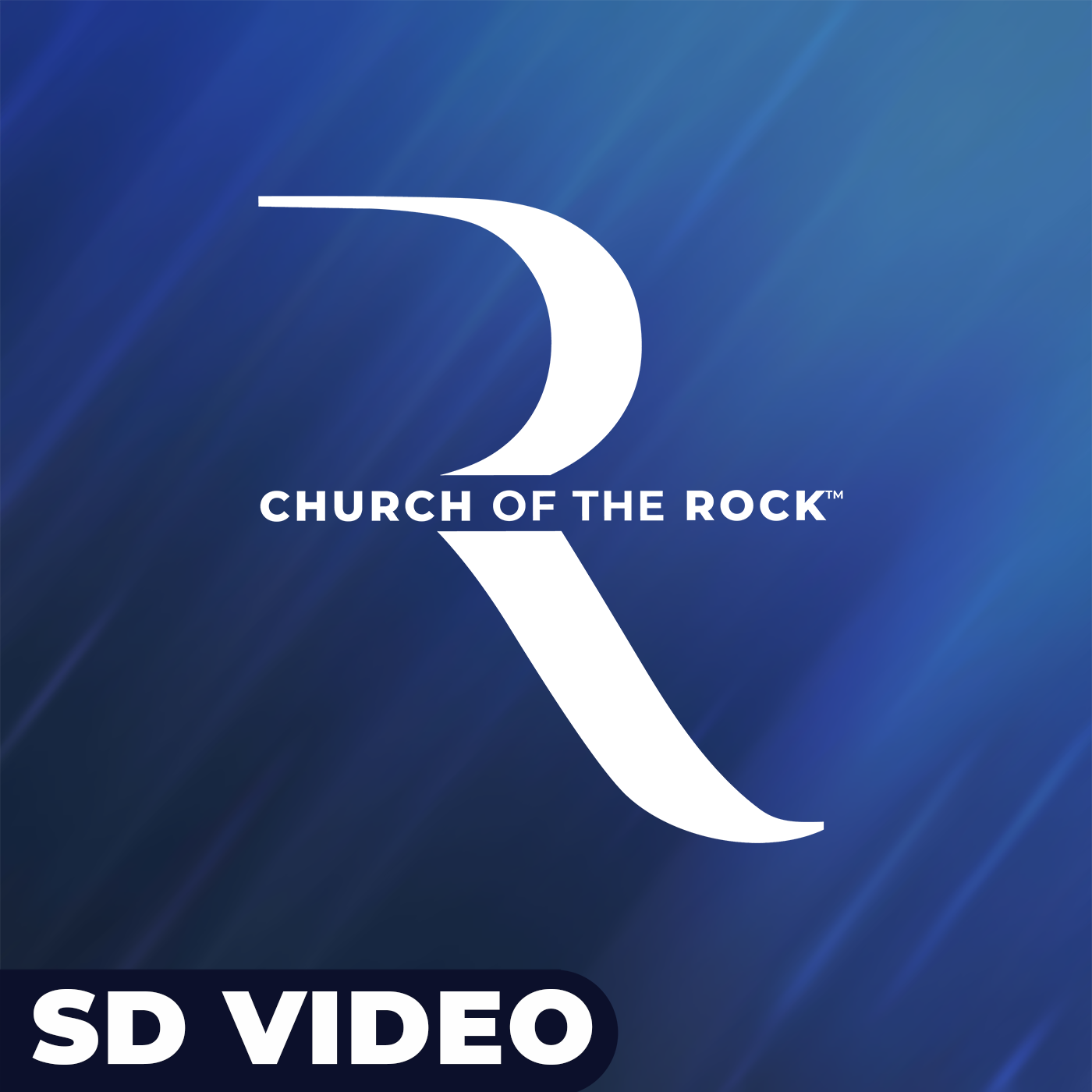 Church of the Rock: Weekend Messages: SD Video