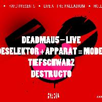 Deadmau5, Moderat, Tiefschwarz, and Destructo