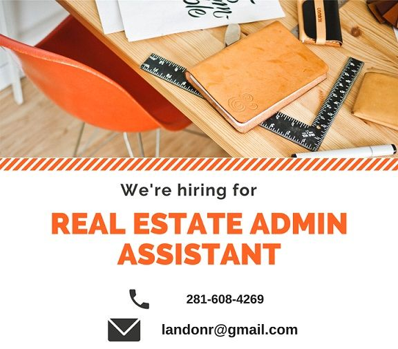 FULL-TIME REAL ESTATE ADMIN ASSISTANT