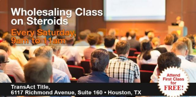 FIRST CLASS FREE ON WHOLESALING CLASS ON STEROIDS!