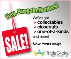We&#39;ve got collectibles and closeouts! 
