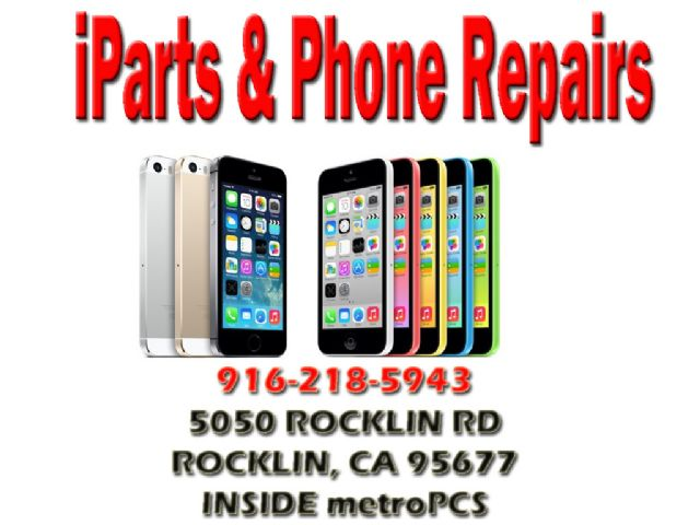 IPHONE REPAIR...PROFESSIONAL SHOP ROCKLIN