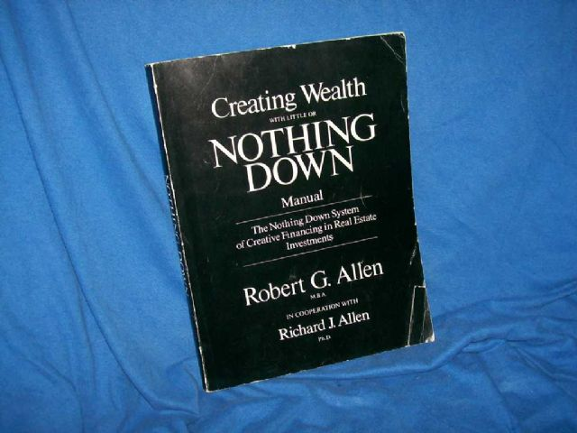 Creating Wealth with Nothing Down Manual