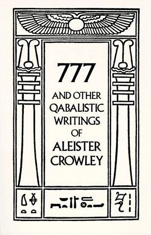 777 and Other Qabalistic Writings of Aleister Crow