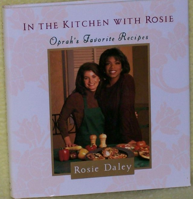 In the Kitchen with Rosie- Oprah's Favorite Recipe