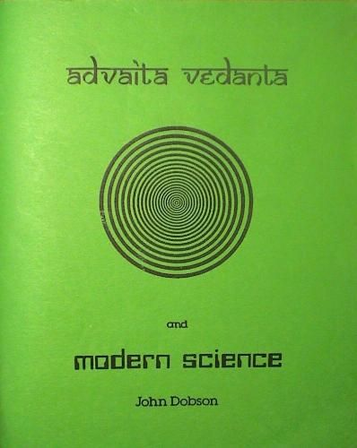 Advaita Vedanta and Modern Science