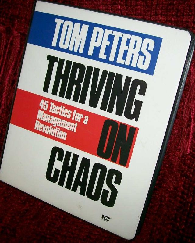 Thriving on Chaos by Tom Peters Audio Program