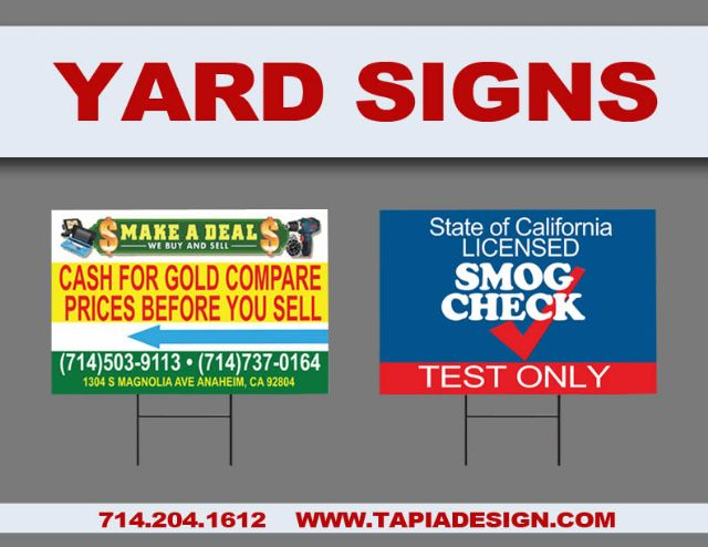 Yard signs printing in Anaheim Orange County CA