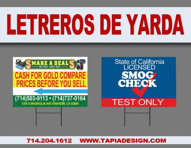 Letreros de Yarda en Anaheim Santa Ana Stanton