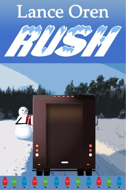 Rush    A Hilarious Short Novel