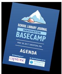 SLJ's Innovator Basecamp Agenda
