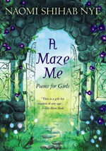 cover for A Maze Me by Naomi Shihab Nye