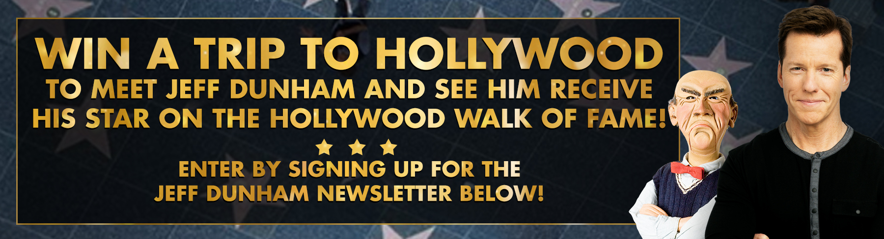 Hollywoodstar to meet jeff dunham and attend his hollywood walk of fame ceremony m4hsunfo