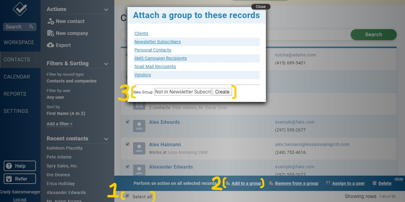 Create a new group of all of your CRM contacts
