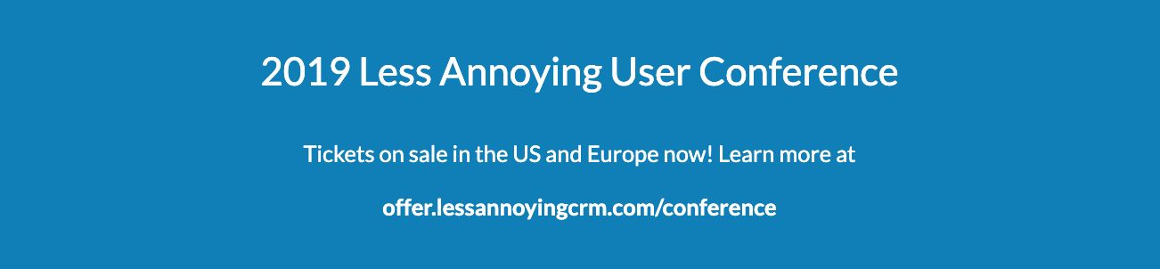 Buy your ticket for the Less Annoying User Conference here!
