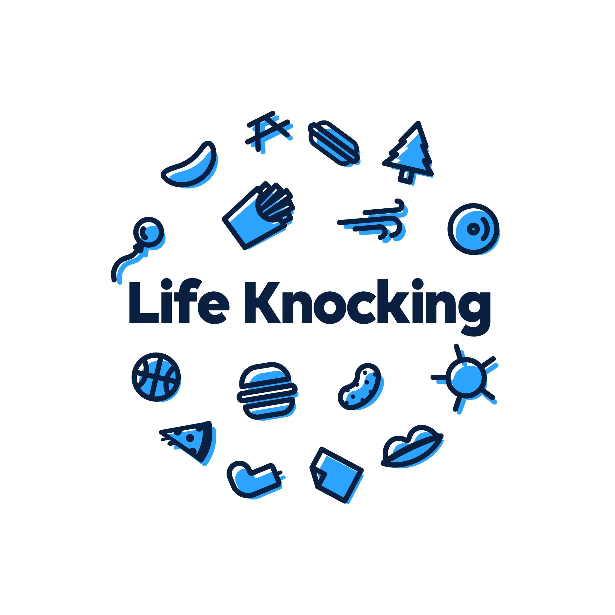 Life Knocking