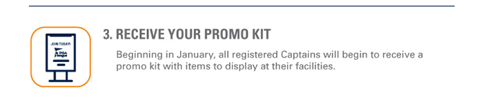 Receive your Promo Kit