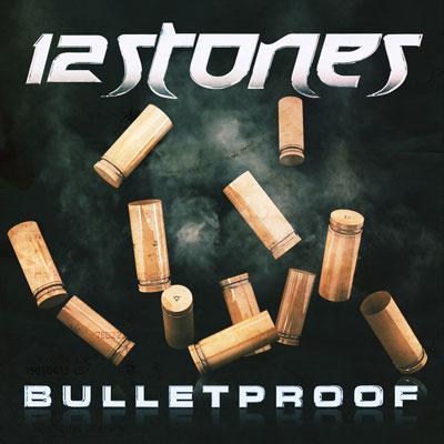 12 Stones - Bulletproof (Digital Single)