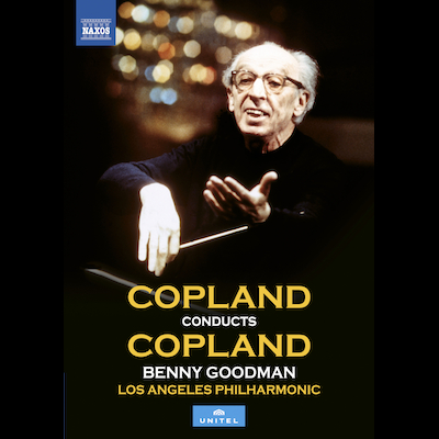 Aaron Copland, Benny Goodman & The L.A. Philharmonic - Copland Conducts Copland (DVD/Blu-ray)