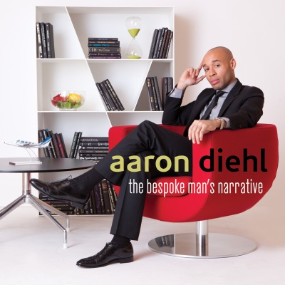 Aaron Diehl - The Bespoke Man's Narrative