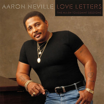 Aaron Neville - Love Letters: The Allen Toussaint Sessions
